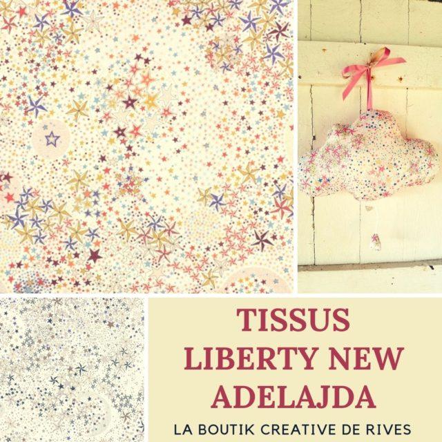 La Boutik' Créative de Rives - Tissu Liberty new adelajda