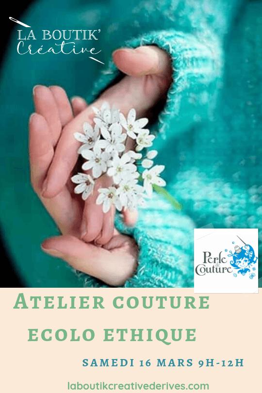 Atelier couture Ecolo-Ethique 16 mars 2019