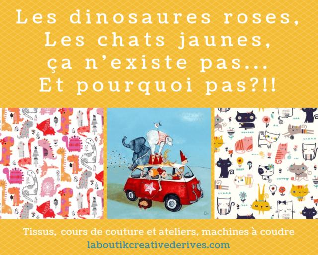 Les dinosaures roses et les chats jaunes à la Boutik Créative de Rives