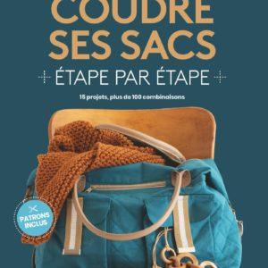 Livre Coudre ses sacs 5 modèles, plus de 100 combinaisons