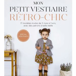 Livre couture enfants Mon petit vestiaire rétro-chic