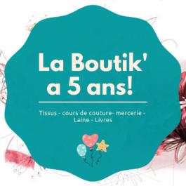 La Boutik' a 5 ans!