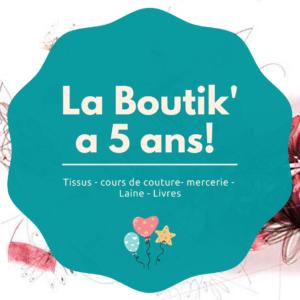 La Boutik' a 5 ans
