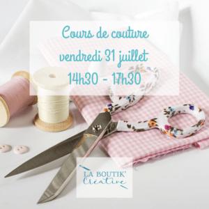 Cours de couture vendredi 31 juillet