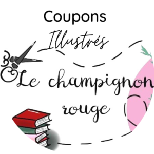 Coupons Illustrés Le Champignon Rouge