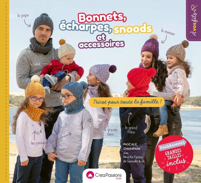 Bonnets, écharpes, snoods et accessoires tricot pour toute la famille couv