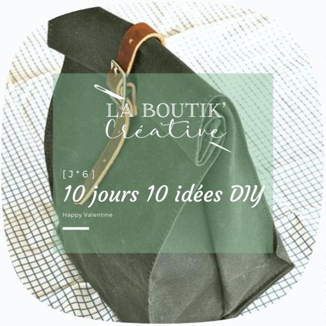 Saint Valentin 10 jours 10 idées DIY J6
