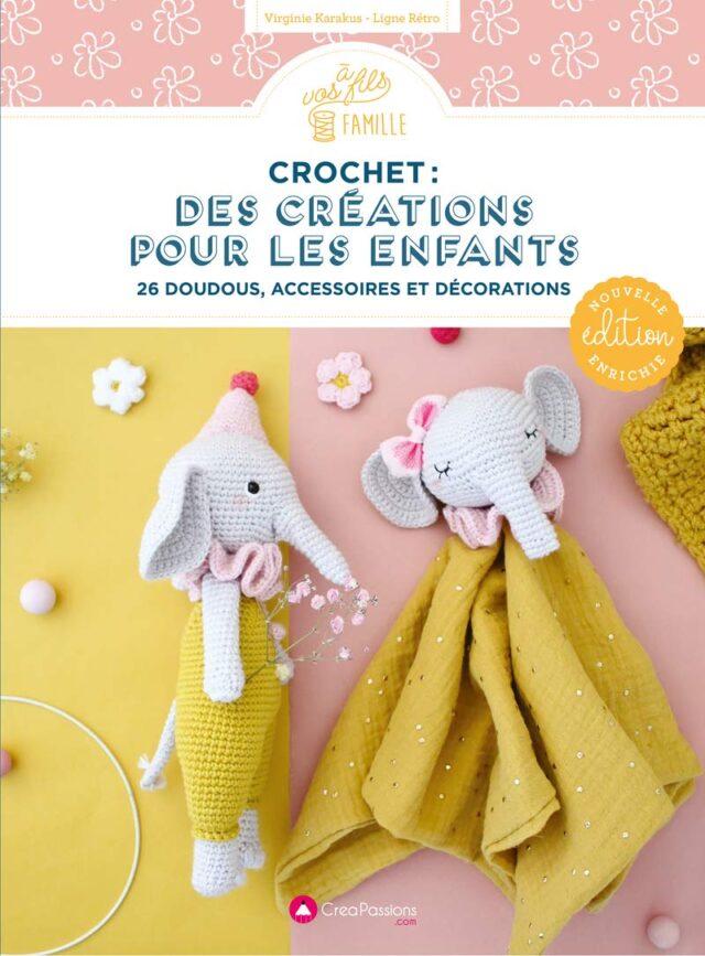 Crochet des créations pour les enfants couv - Ed Creapassions - La Boutik Creative de Rives