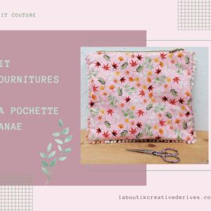 Kit fournitures – la Pochette Hanaé