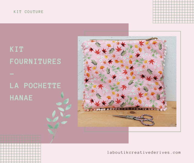 Kit fournitures Pochette HANAE - La Boutik Creative de Rives